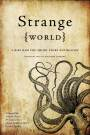 Biff Bam Pop Holiday Gift Guide: Strange World: A Biff Bam Pop! Anthology