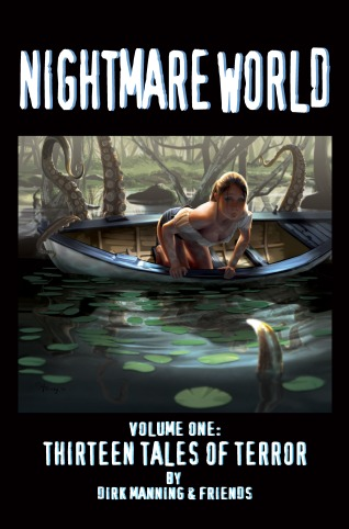 Nightmare World Volume One