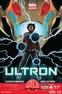 Even Android Teens Have Daddy Issues In Ultron #1 On The Wednesday Run–April 10, 2013