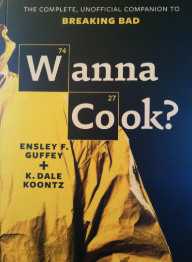 Wanna cook the complete unofficial companion to breaking bad cook3 fandeluxe Choice Image