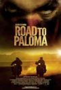 Saturday At The Movies: Road To Paloma