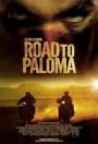 Saturday At The Movies: Road ToPaloma