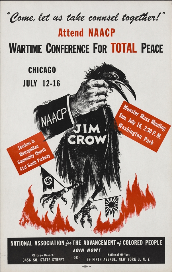Poster for the NAACP's 1944 conference in Chicago, IL. Note the image's literal linking of Jim Crow to Nazi Germany and Imperial Japan.
