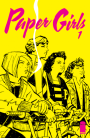 Extra! Extra! Get Your PAPER GIRLS #1 On The Wednesday Run