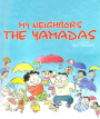Creations of Chaos: My Neighbors the Yamadas