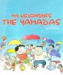 Creations of Chaos: My Neighbors theYamadas