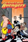 GREAT LAKES AVENGERS #1 Brings Earth's Not So Mightiest Heroes to Marvel NOW!