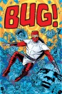 It's A Lower Class Bug Out With 'Bug!: The Adventures Of A Forager #1' On The Wednesday Run