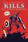 Deadpool Kills The Marvel Universe Again – and No One Is Safe!